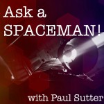Ask A Spaceman