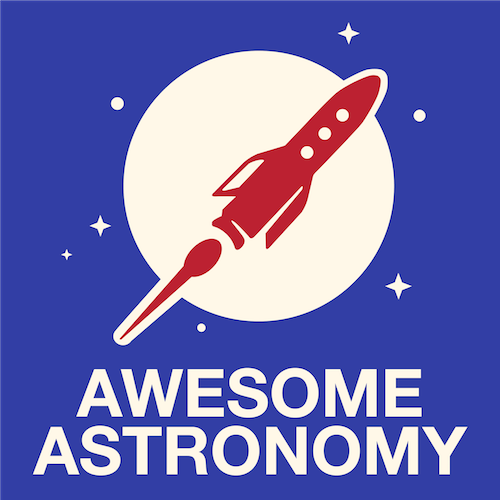 Sep 16th: Awesome Astronomy September 2020 Space Exploration