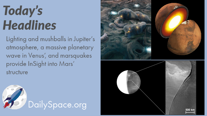Lighting and mushballs in Jupiter's atmosphere, a massive planetary wave in Venus', and marsquakes provide InSight into Mars' structure