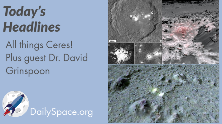 All things Ceres! Plus guest Dr. David Grinspoon