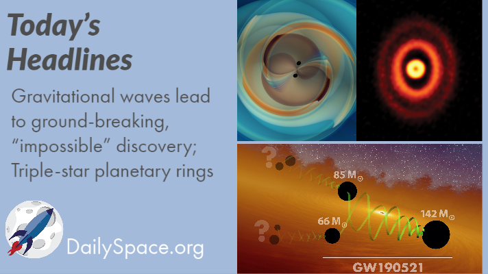 "Gravitational waves lead to ground-breaking, ""impossible"" discovery; Triple-star planetary rings"