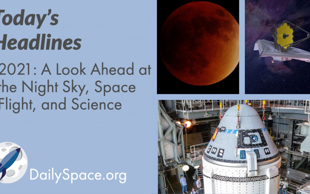 2021: A Look Ahead at the Night Sky, Space Flight, and Science