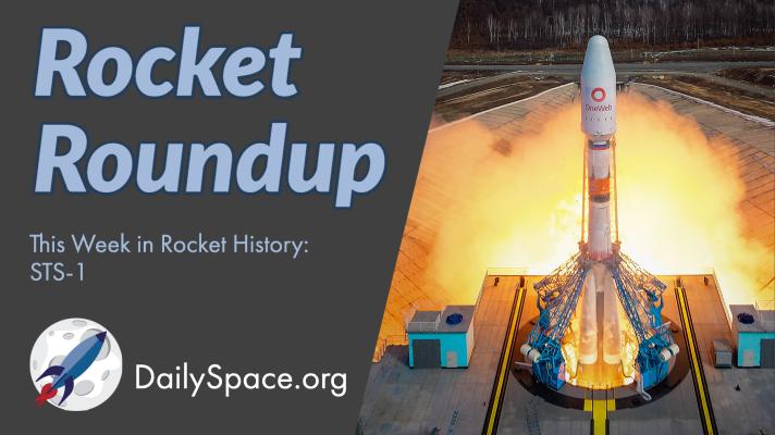 Rocket Roundup for April 7, 2021